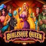 Слот Королева Бурлеска